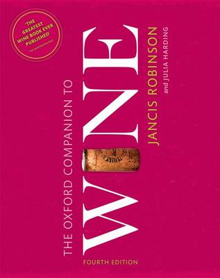 Oxford Companion to Wine by Jancis Robinson