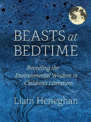 Beasts at Bedtime by Liam Heneghan