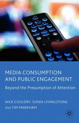 Media Consumption and Public Engagement by Nick Couldry