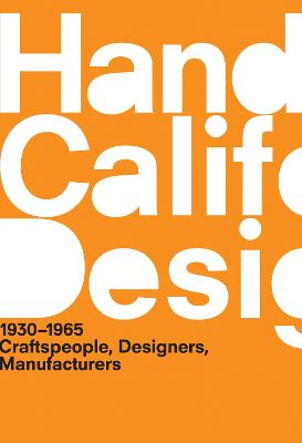 A Handbook of California Design, 1930--1965 by Bobbye Tigerman