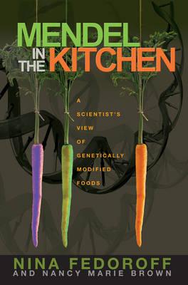 Mendel in the Kitchen by Nancy Marie Brown