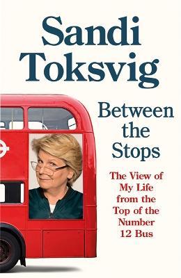 Between the Stops by Sandi Toksvig