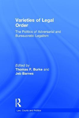 Varieties of Legal Order by Thomas F. Burke