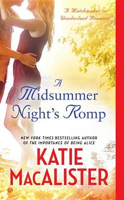 Midsummer Night's Romp by Katie MacAlister