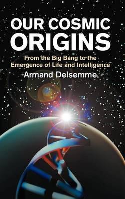 Our Cosmic Origins book
