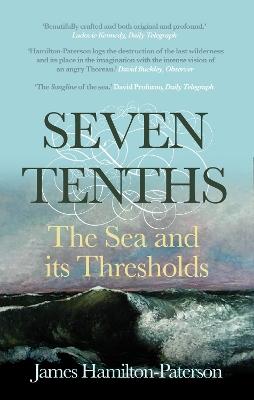 Seven-Tenths by James Hamilton-Paterson