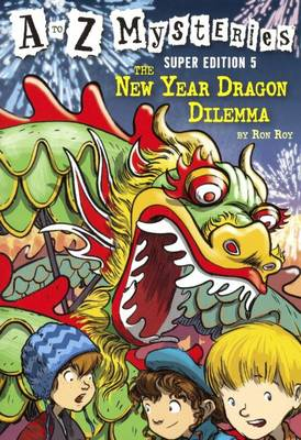 New Year Dragon Dilemma by Ron Roy