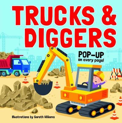 Pop Up Book - Trucks and Diggers by Gareth Williams