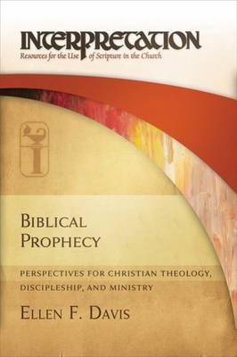 Biblical Prophecy by Ellen F. Davis