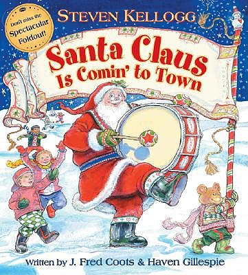 Santa Claus is Comin' to Town by Fred J Coots