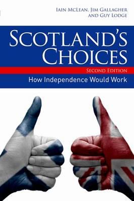 Scotland's Choices by Iain McLean