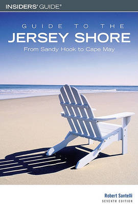 Guide to the Jersey Shore by Robert Santelli