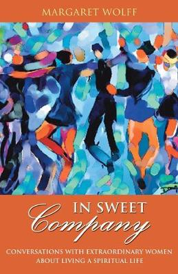In Sweet Company by Margaret Wolff