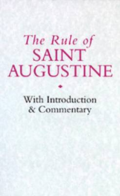 Rule of Saint Augustine by Saint Augustine