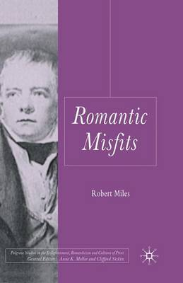 Romantic Misfits by R. Miles