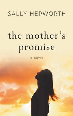 The Mother's Promise by Sally Hepworth