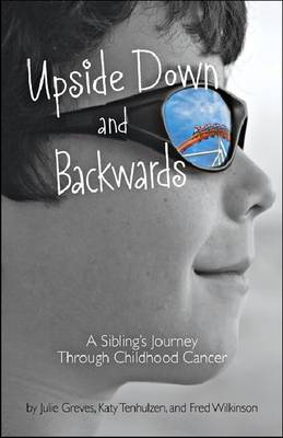 Upside Down and Backwards by Julie Greves