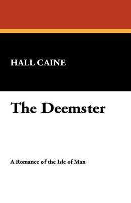 The Deemster by Hall Caine