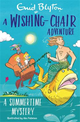 A Wishing-Chair Adventure: A Summertime Mystery: Colour Short Stories book