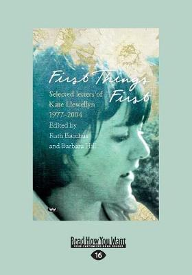 First Things First by Kate Llewellyn, Ruth Bacchus And Barbara Hill