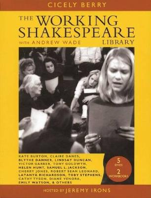 Working Shakespeare Library by Cicely Berry