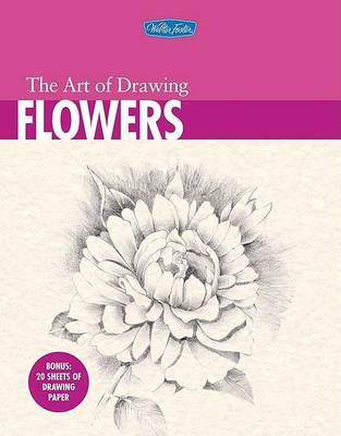 The Art of Drawing Flowers by William F. Powell