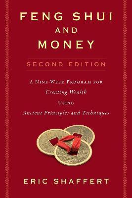 Feng Shui and Money by Eric Shaffert
