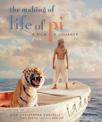 Making of Life of Pi by Jean-Christophe Castelli