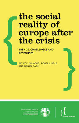 The Social Reality of Europe After the Crisis by Patrick Diamond