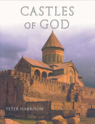 Castles of God by Peter Harrison