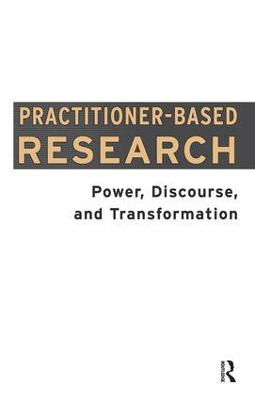 Practitioner-Based Research by Dawn Freshwater