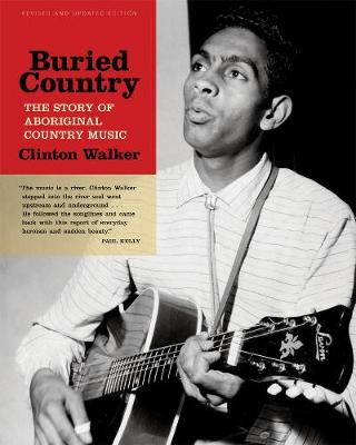 Buried Country by Clinton Walker