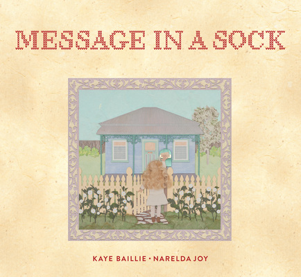 Message in a Sock by Kaye Baillie