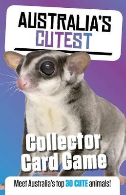 Australia's Most Cute: Collector Card Game by