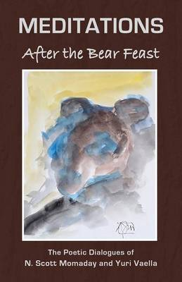 Meditations After the Bear Feast book