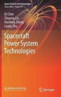 Spacecraft Power System Technologies by Qi Chen