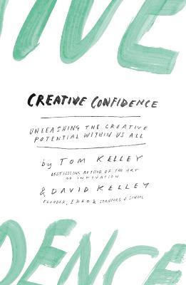Creative Confidence by David Kelley