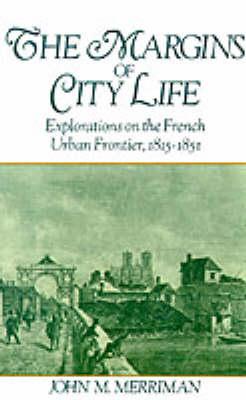 Margins of City Life by John M. Merriman