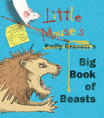 Little Mouse's Big Book of Beasts by Emily Gravett