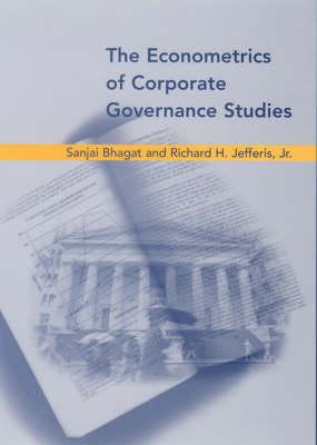 The Econometrics of Corporate Governance Studies by Sanjai Bhagat