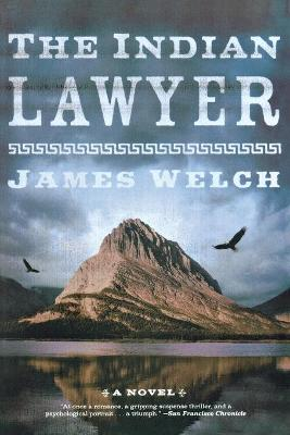 Indian Lawyer by James Welch