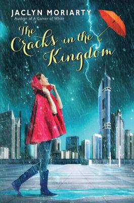 The Cracks in the Kingdom by Jaclyn Moriarty