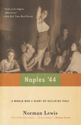Naples '44 by Norman Lewis