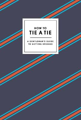 How To Tie A Tie book