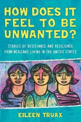 How Does It Feel to Be Unwanted? book