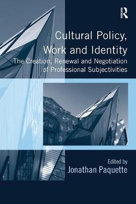 Cultural Policy, Work and Identity book