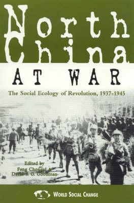 North China at War by Feng Chongyi