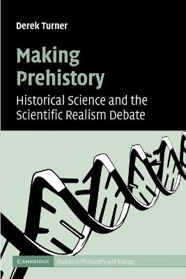 Making Prehistory by Derek Turner