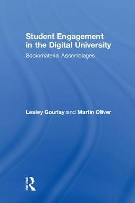 Student Engagement in the Digital University by Lesley Gourlay