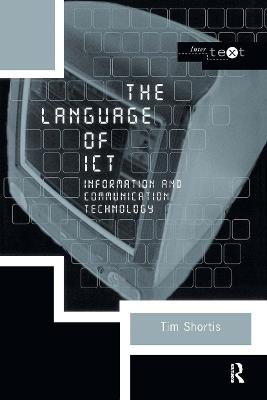 The Language of ICT by Tim Shortis